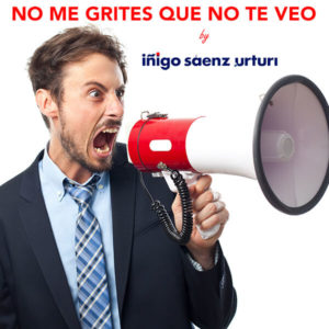 NO ME GRITES QUE NO TE VEO